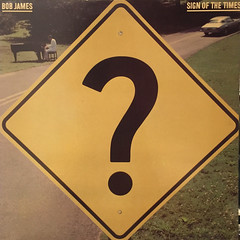 BOB JAMES:SIGN OF THE TIMES(JACKET A)