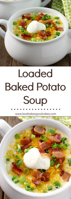 AMAZING!! Loaded Baked Potato Soup- AD