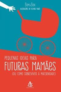 5- Pequenas Ideias para Futuras Mamães - Born & Bon