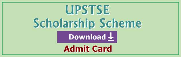 UPSTSE Scholarship Scheme Admit Card Download
