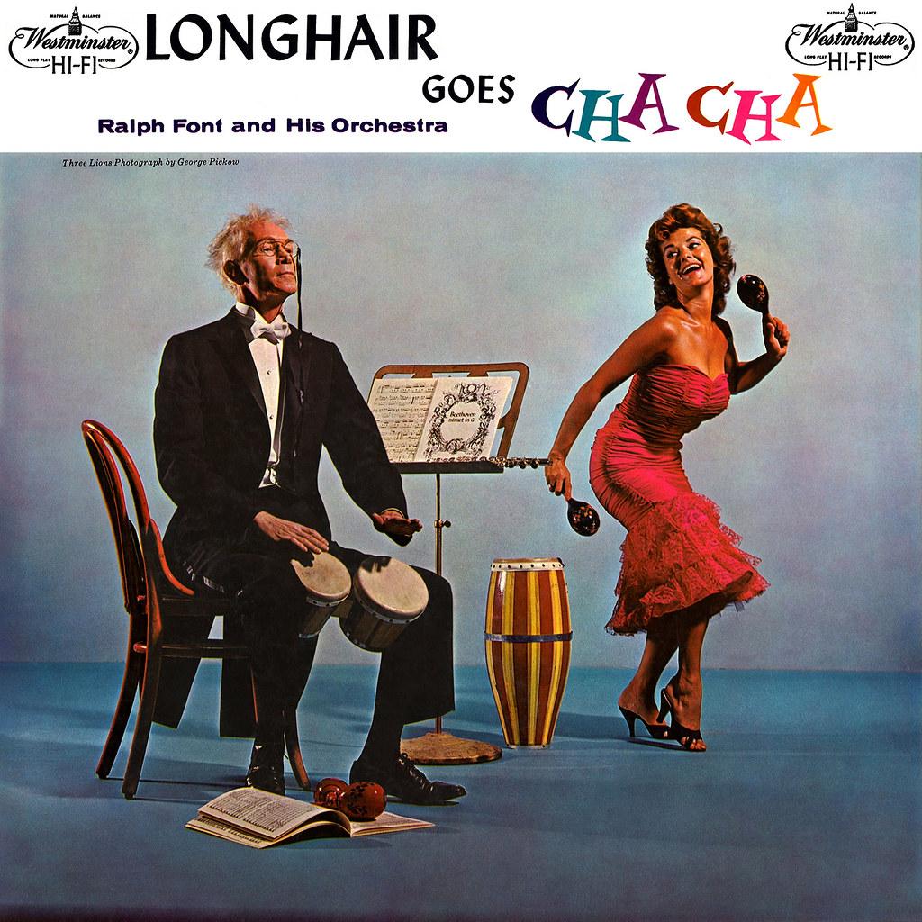 Ralph Font - Longhair Goes Cha Cha