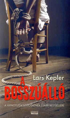 Lars Kepler: A bosszúálló (Cartaphilus, 2016)