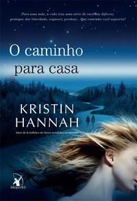 2 - O Caminho para Casa - Kristin Hannah