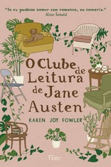 7 - O Clube de Leitura de Jane Austen - Karem Joy Fowler