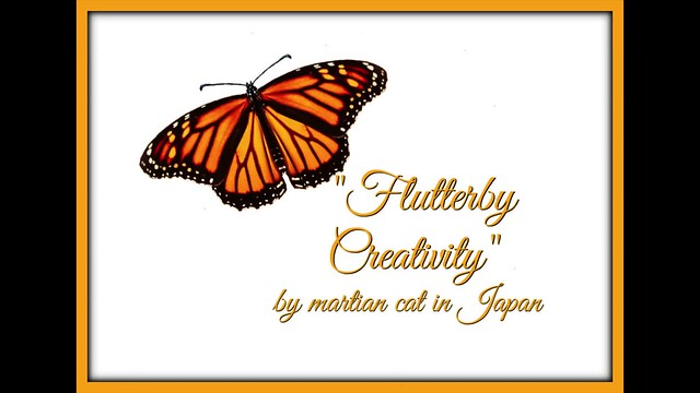 """Flutterby Creativity"" (a slideshow with music)"