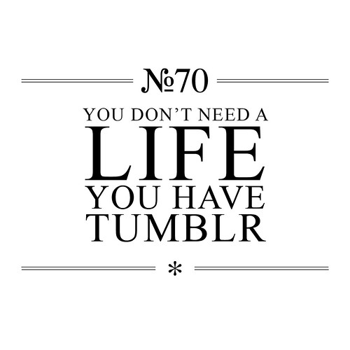 N° 70 Tumblr | by The Nothing Corporation