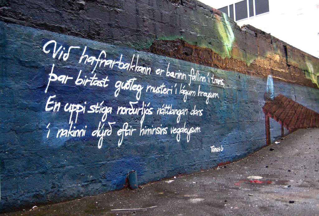 Poem graffiti from Reykjavik, Iceland. Photographer writes: