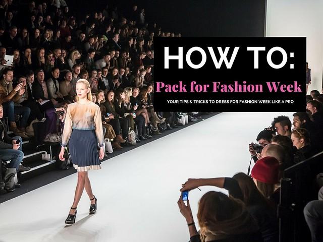 How to... Pack for Fashion Week I Fashion Week Prep School by www.StyleByCharlotte.com