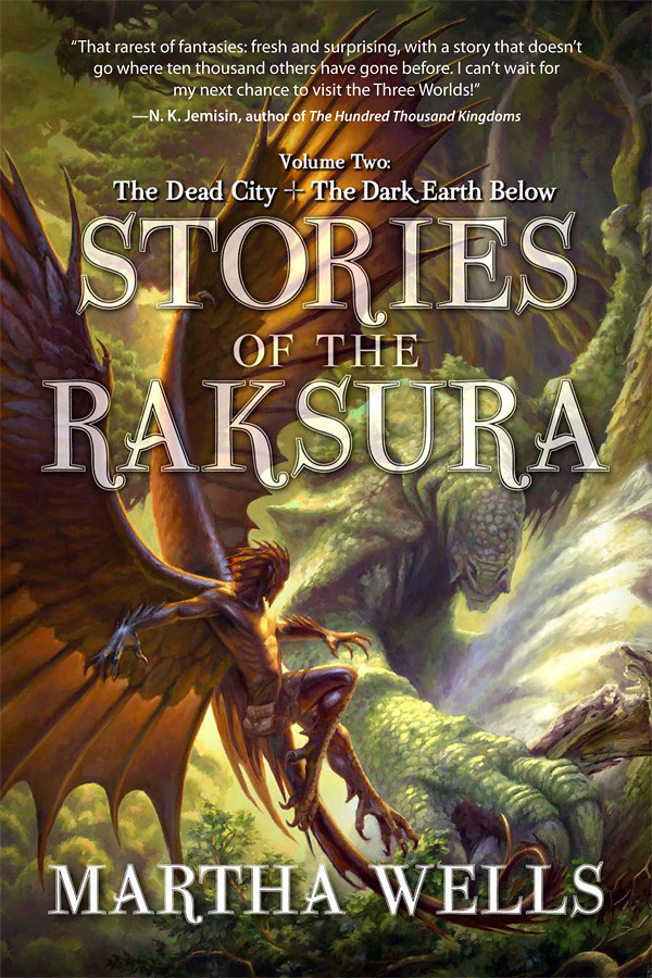 'Stories of the Raksura: Volume Two' by Martha Wells (reviewed by Skuldren)