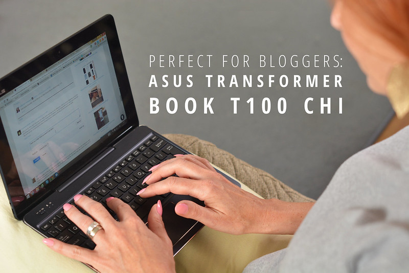 Perfect for bloggers: The ASUS Transformer Book T100 Chi (review)