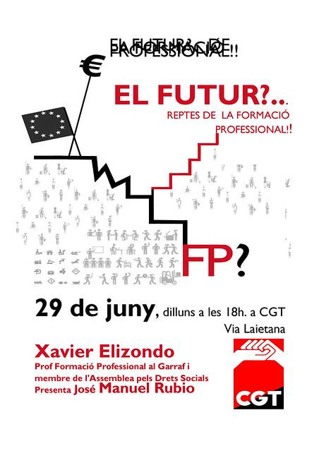 Xerrada Reptes de la Formació Professional, el 29 de juny a CGT Barcelona, a càrrec del professor Xavier Elizondo