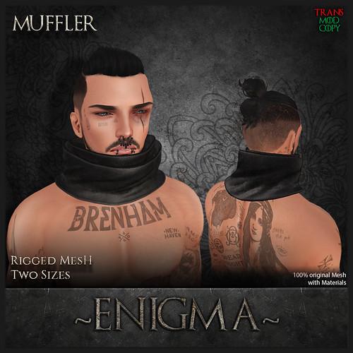 :Enigma: Muffler