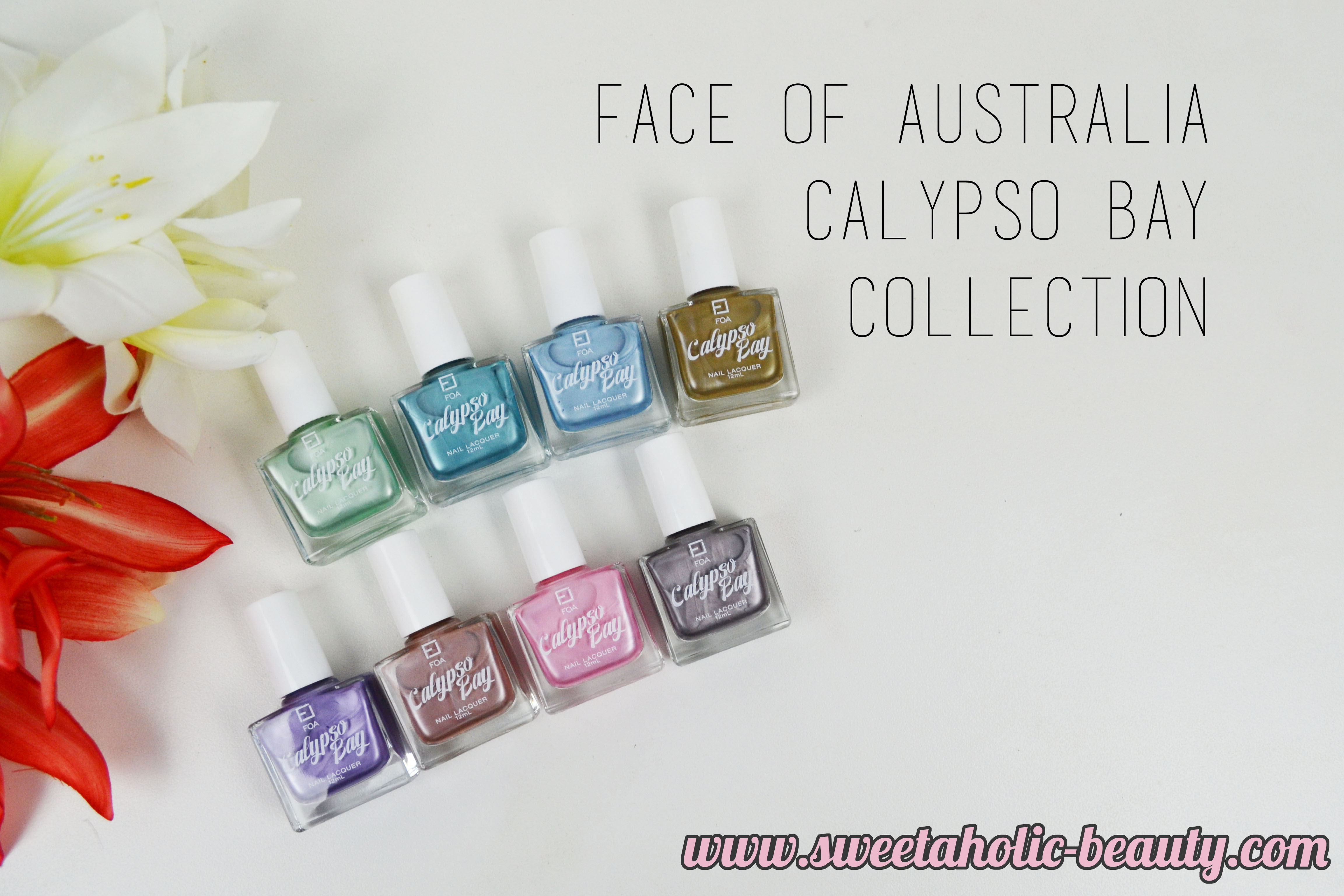 Face of Australia Calypso Bay Nail Enamel Collection Review & Swatches - Sweetaholic Beauty