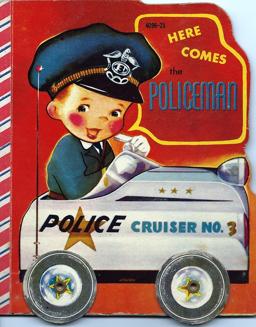Vintage Child's Book - Here Comes The Policeman, Samuel Lowe Company, Kenosha, Wisconsin, Copyright 1951