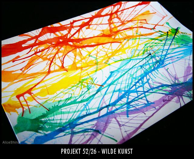Projekt 52/26 - Wilde Kunst