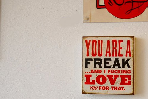 you are a freak | by Ink Spots