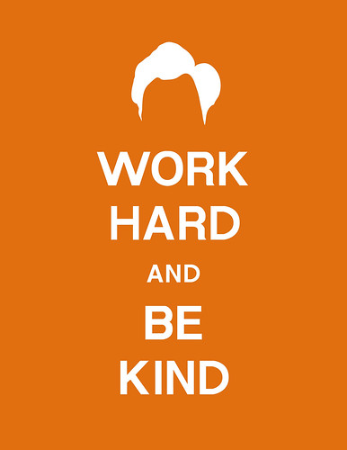 Work Hard And Be Kind | by Clay Larsen