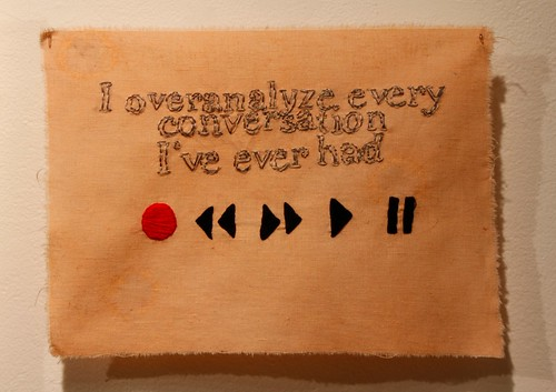"""I overanalyze every conversation..."" 