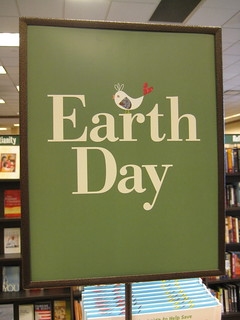 Earth day sign Barnes and noble | by lisalivingwell