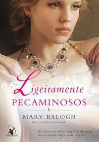 13 - Ligeiramente Pecaminosos - Os Bedwyns #5 - Mary Balogh