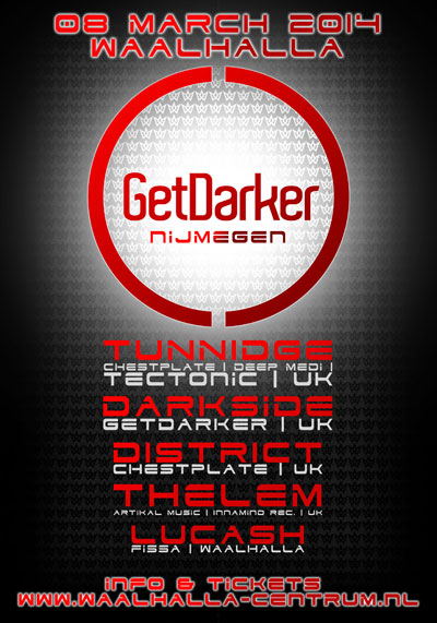 GetDarker in Nijmegen, Holland – Darkside, Tunnidge, District, Thelem – 08.03.2014