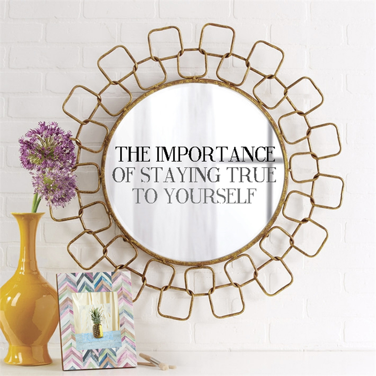 Wisdom #19 The Importance Of Staying True To Yourself
