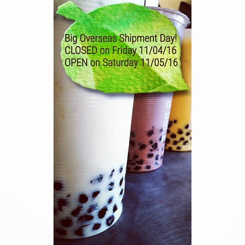 We are CLOSED this Friday for a huge tea and bubble tea shipment. We will have all your favorites on Saturday! 🗻🍵❤