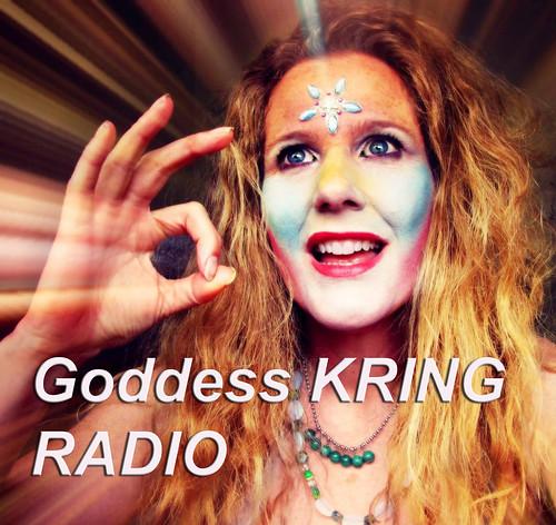 Goddess KRING Radio Podcasts