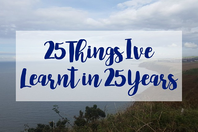 25-Things-I've-Learnt-in-25-Years