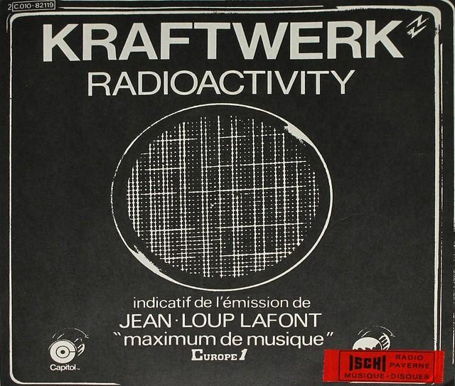 "KRAFTWERK - RADIOACTIVITY JEAN-LOUP LAFONT 7"" SINGLE"