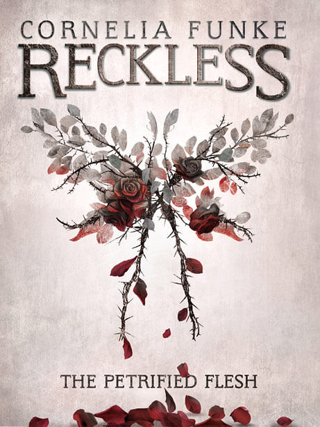 Cornelia Funke, Reckless 1 - The Petrified Flesh
