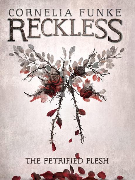 Cornelia Funke, Reckless 1 - The Petrified Flesh