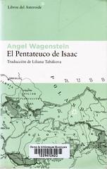 Angel Wagenstein, El Pentateuco de Isaac