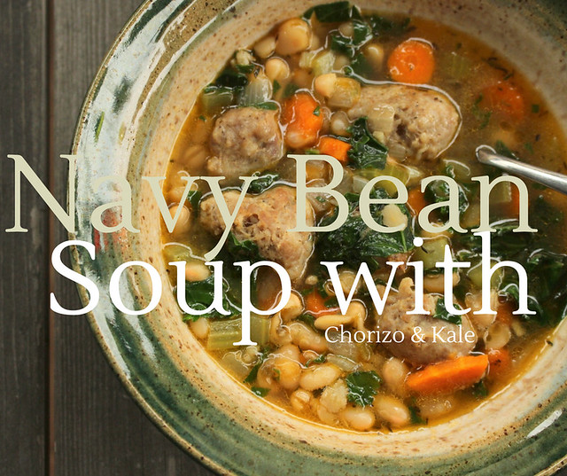 Navy Bean Soup with Chorizo and Kale