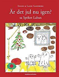 Inger och Lasse Sandberg, Är det jul nu igen? sa Spöket Laban