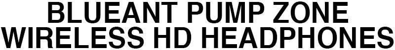 BLUEANT PUMP ZONE WIRELESS HD HEADPHONES