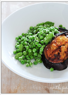 eggplant steaks with parmesan peas4 | by jules:stonesoup