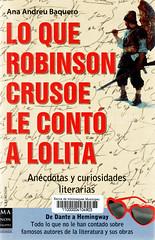 Ana Andreu Baquero, Lo que Robinson Crusoe le contó a Lolita