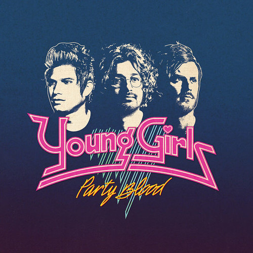 Young Girls - Party Blood