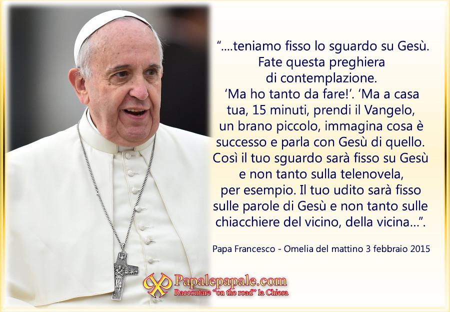 Conosciuto Omelie del Papa nella Messa delle 7 del mattino a Santa Marta (4  XZ27