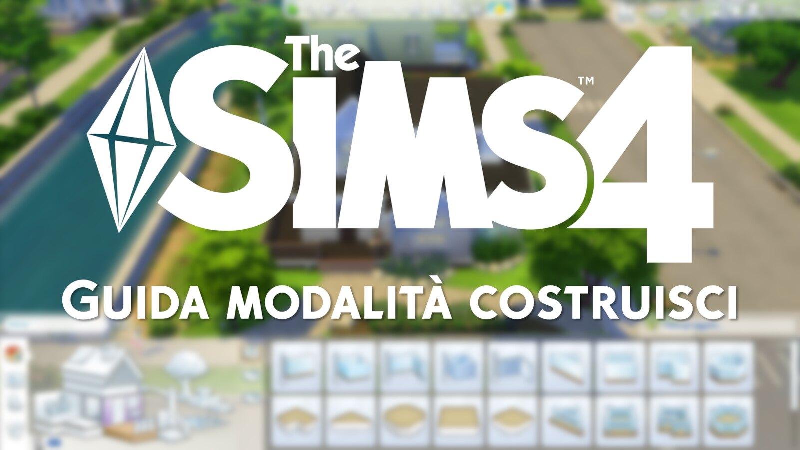 The Sims 4 - Guida Modalità costruisci