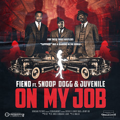 "Album Artwork - Fiend ""On My Job"""