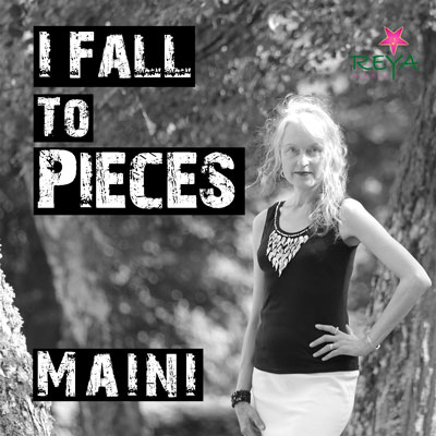 Maini-I_Fall_To_Pieces