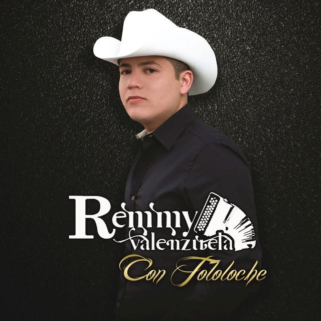 Remmy Valenzuela - Con Tololoche