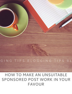 Blogging Tips: How to Make an Unsuitable Sponsored Post Work in Your Favour - Not Dressed As Lamb