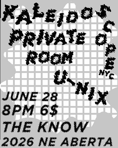 6/28/16 Kaleidoscope/PrivateRoom/U-Nix