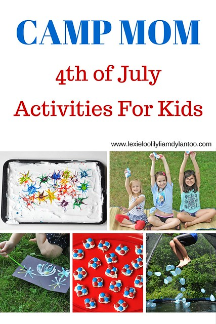 CAMP MOM 4th of July Activities for Kids