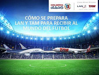 LAN y TAM Como se prepara para la Copa América 2015 (LATAM Airlines)