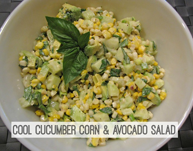Cool Cucumber Corn & Avocado Salad