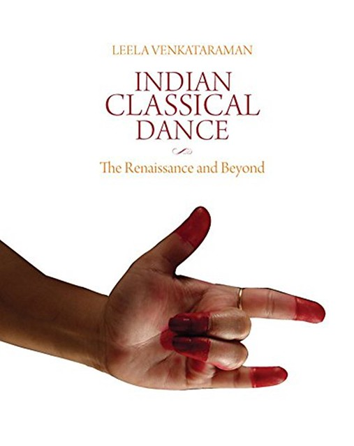 Indian Classial Dance - The Renaissance and Beyond